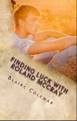 Finding Luck with Roland McCray